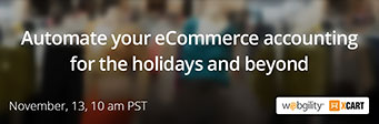 Automate your eCommerce accounting for the holidays and beyond - webinar on November, 13th, 10 am PST