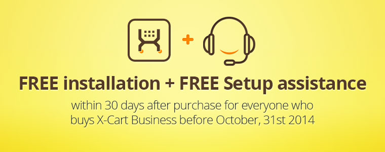 Buy X-Cart 5 Business to get FREE installation and FREE 30 days Setup Assistance