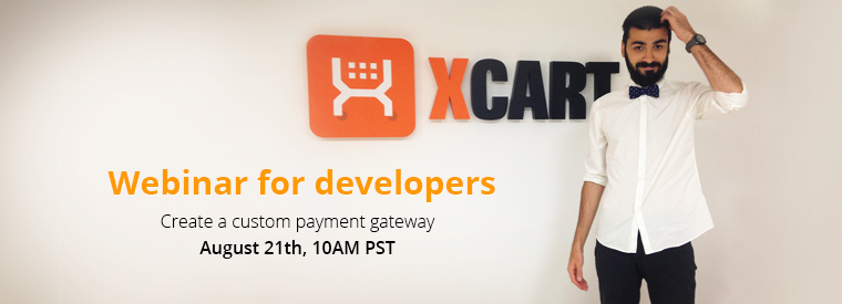 Webinar video: Creating payment gateway integration for X-Cart 5: the 3rd webinar with Tony Sologubov on August, 21st 2014
