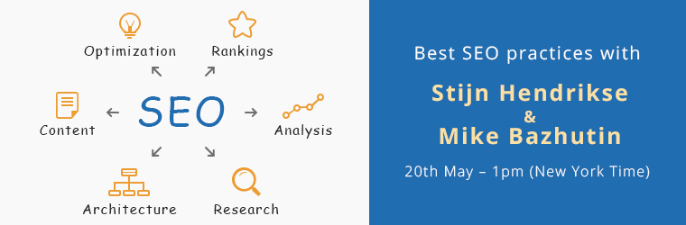 VIDEO of SEO Webinar with 2 experts! How Stijn increased the organic traffic by 500% and how Mike made us #1 in Google for two hottest search queries