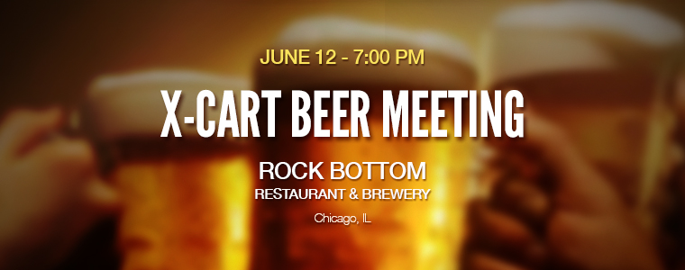 X-Cart Beer Meeting in Chicago on the 12th of June, 2014