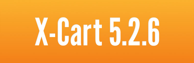 X-Cart 5.2.6: improved configuration of Payment methods, Managing image dimensions in admin, Braintree integration goes free, updated X-Payments connectors.