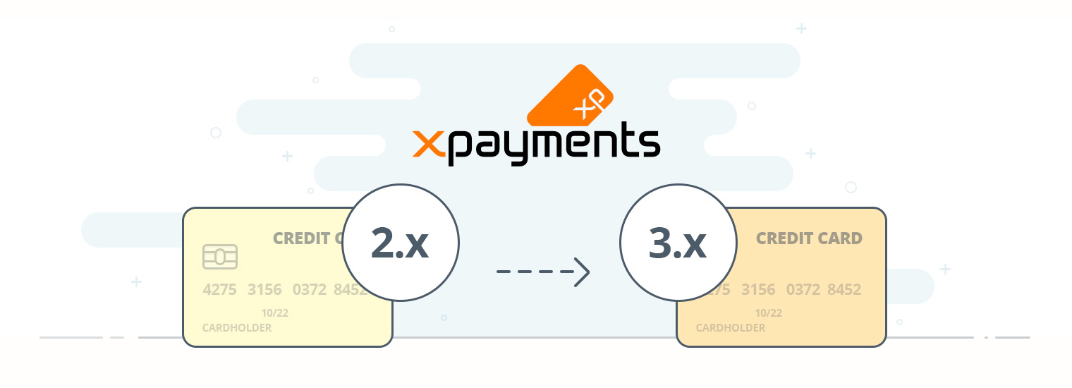 PA-DSS validation for X-Payments 2 expired. Upgrade to X-Payments 3.