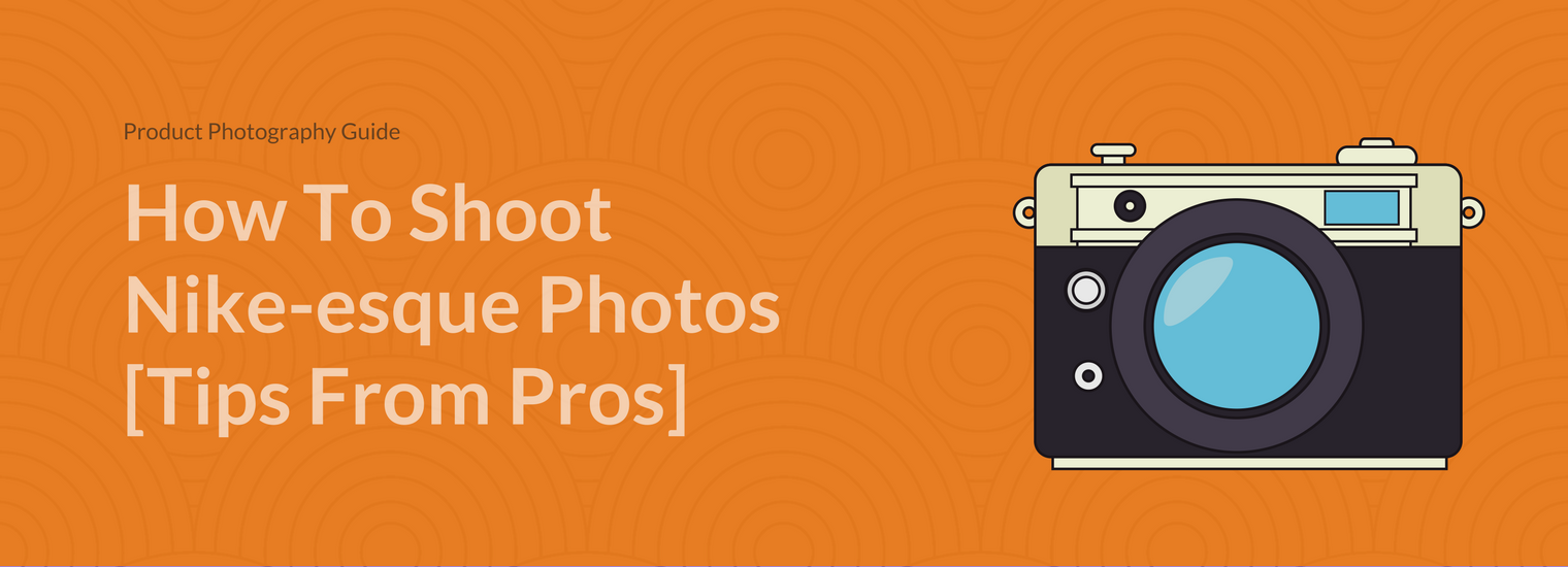 Product Photography: How To Market Products With Photos [19 Pro Tips]