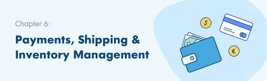 Payments, Shipping & Inventory Management