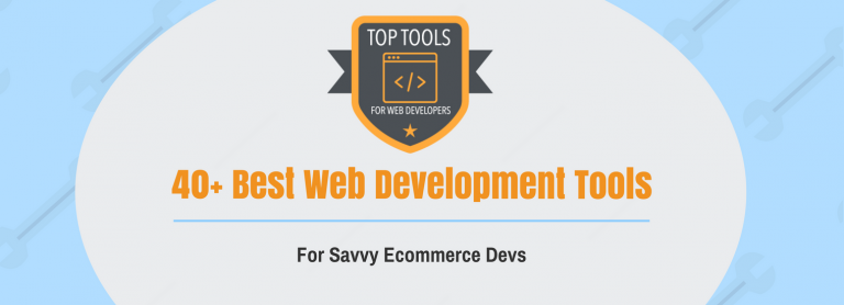 40+ Best Web Development Tools That Improve Productivity