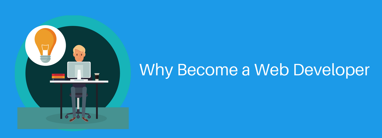 Why Become a Web Developer