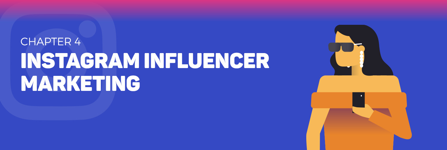 A Comprehensive Guide To Instagram Influencer Marketing [2019]