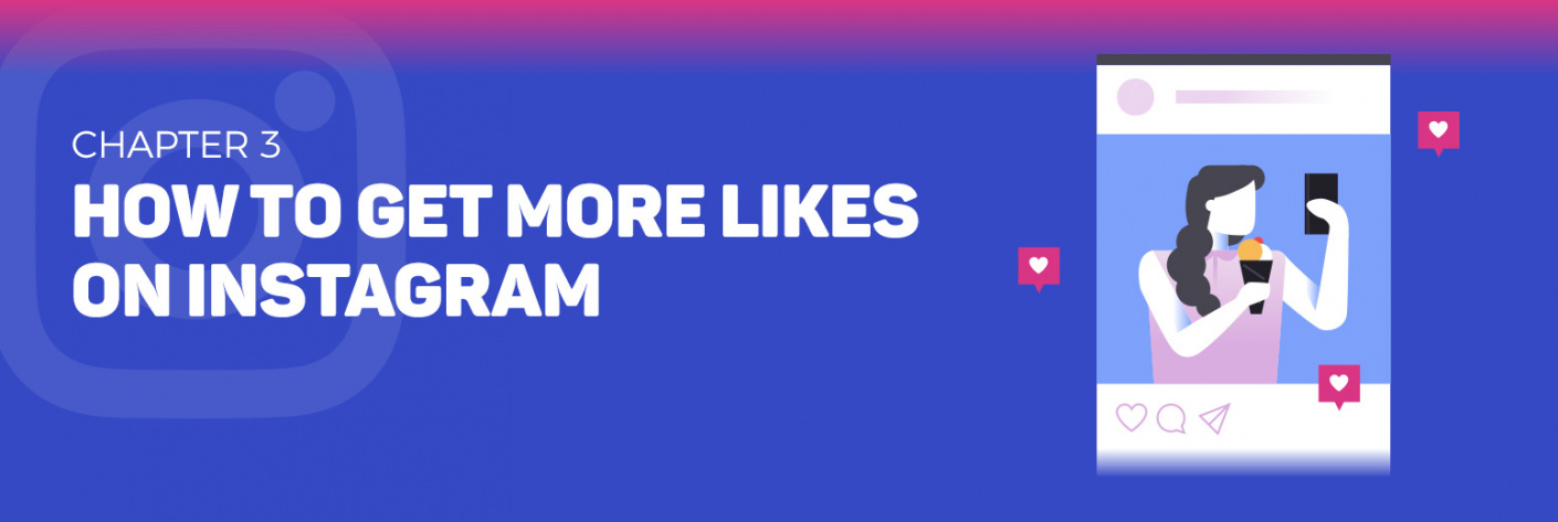 11 Tested Ways to Get More Likes on Instagram [NO Cheating & From REAL Users]
