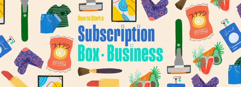 How to Start a Subscription Box Business in 5 Easy Steps [+ Examples]