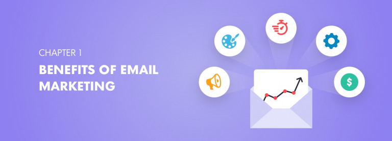 13 Email Marketing Benefits [+ Examples]