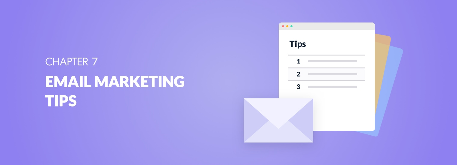 13 Email Marketing Tips for Creating First-Class Emails (With Steps & Examples)