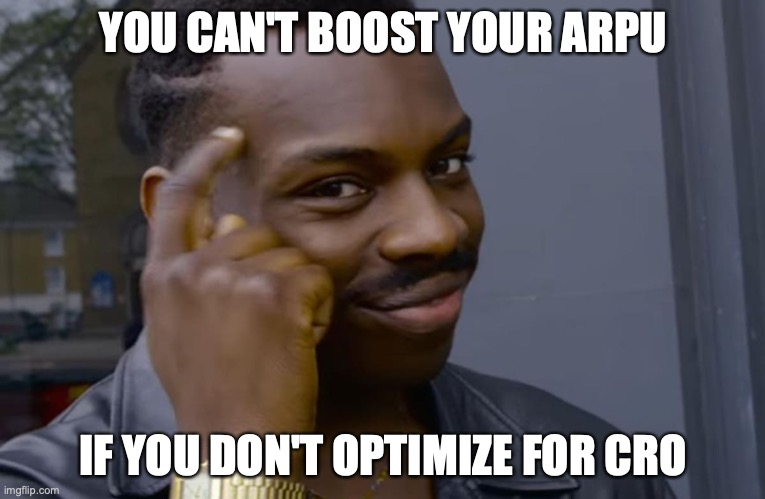 Optimizing for CRO to boost ARPU